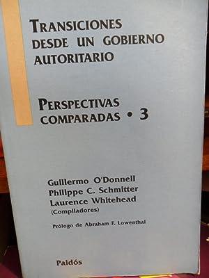 TRANSICIONES DESDE UN GOBIERNO AUTORITARIO Perspectivas comparadas . 3: GUILLERMO O'DONNELL - ...