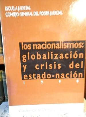 LOS NACIONALISMOS : GLOBALIZACIÓN Y CRISIS DEL ESTADO-NACIÓN: JAVIER CORCUERA ATIENZA...