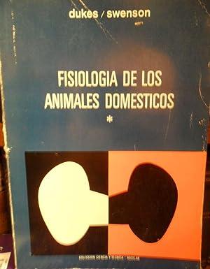 FISIOLOGÍA DE LOS ANIMALES DOMÉSTICOS Tomo I: H. H. DUKES