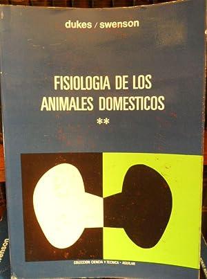 FISIOLOGÍA DE LOS ANIMALES DOMÉSTICOS Tomo II: H. H. DUKES
