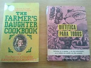 DIETETICA PARA TODOS + THE FARMER'S DAUGHTER: DR. G. DE
