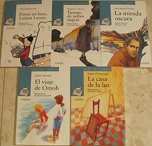 La mirada oscura, de J. M. Gisbert + Tiempo de nubes negras, de M.L. Alonso + Dame un beso, Larissa...