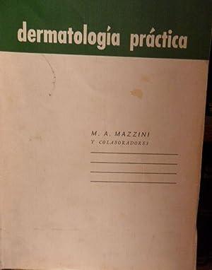DERMATOLOGÍA PRÁCTICA: M. A. MAZZINI y colaboradores