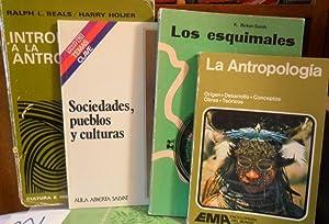 LOS ESQUIMALES + INTRODUCCIÓN A LA ANTROPOLOGÍA: K. BIRKER-SMITH //