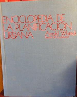 ENCICLOPEDIA DE LA PLANIFICACIÓN URBANA: ARNOLD WHITTICK