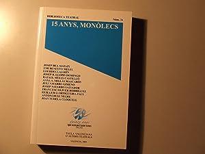 15 ANYS, MONÒLEGS: VVAA