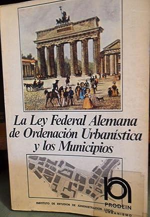 LA LEY FEDERAL ALEMANA DE ORDENACIÓN URBANÍSTICA Y LOS MUNICIPIOS