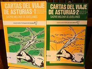 CARTAS DEL VIAJE DE ASTURIAS (Cartas a Ponz) Tomos I y II Edición de José M. Caso ...