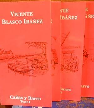 CAÑAS Y BARRO 4 tomos: VICENTE BLASCO IBÁÑEZ