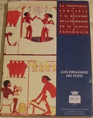 La propiedad inmueble y el registro de: Luis Fernández del
