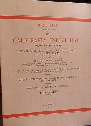 MÉTODO (Teórico-Práctico) de CALIGRAFÍA INDIVIDUAL (Reforma de: SILVERIO PALAFOX