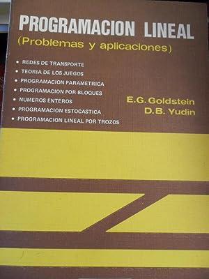 PROGRAMACIÓN LINEAL (Problemas y aplicaciones): E.G. GOLDSTEIN - D.B. YUDIN