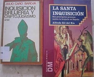 La Santa Inquisición. Sus principales procesos contra la brujeria en España (Alfredo ...