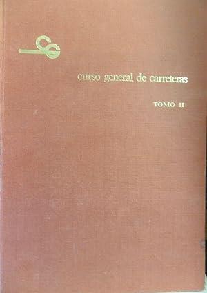 CURSO GENERAL DE CARRETERAS Tomo II