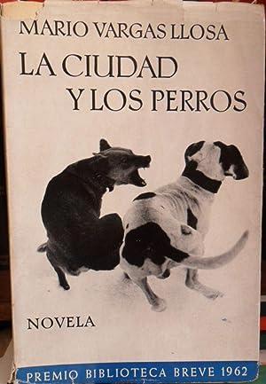 LA CIUDAD Y LOS PERROS: MARIO VARGAS LLOSA