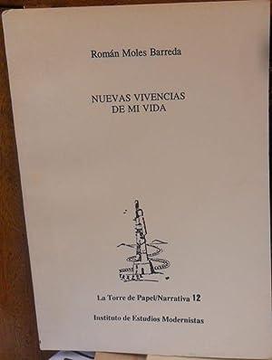NUEVAS VIVENCIAS DE MI VIDA: ROMÁN MOLES BARREDA