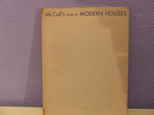 McCALL'S BOOK OF MODERN HOUSES: MARY DAVIS GILLIES