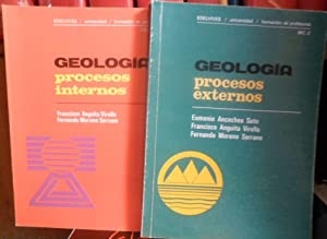GEOLOGÍA procesos internos + GEOLOGÍA procesos externos: FRANCISCO ANGUITA VIRELLA