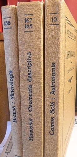 MINERALOGÍA+ GEOMETRÍA DESCRIPTIVA + ASTRONOMÍA (3 libros): Prof. Dr. BRAUNS