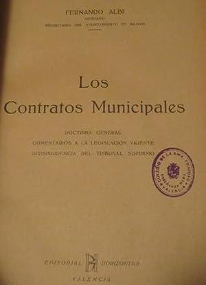 Los contratos municipales. Doctrina General. Comentarios a la legislación vigente. Doctrina ...
