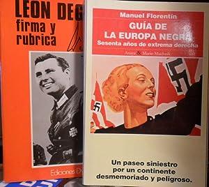 LEON DEGRELLE FIRMA Y RÚBRICA entrevistas recogidas: LEON DEGRELLE //