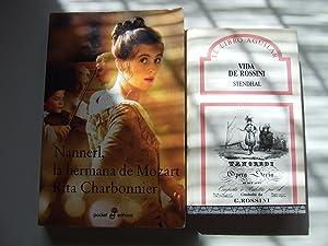 VIDA DE ROSSINI + NANNERL, LA HERMANA: STENDHAL//RITA CHARBONNIER