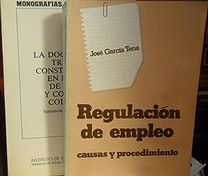 REGULACIÓN DE EMPLEO Causas y procedimiento +: JOSÉ GARCÍA TENA