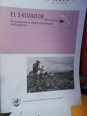 Dossier 2002 EL SALVADOR De la tragedia: ROSA ANA ALIJA