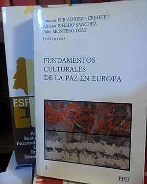 FUNDAMENTOS CULTURALES DE LA PAZ EN EUROPA: JOAQUÍN FERNÁNDEZ-CREHUET -ALFONSO