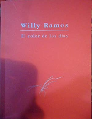 WILLY RAMOS El color de los días