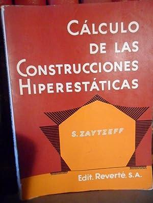CÁLCULO DE LAS CONSTRUCCIONES HIPERESTÁTICAS POR LOS: SERGE ZYTZEFF