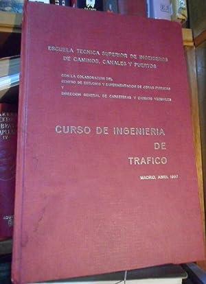CURSO DE INGENIERÍA DE TRÁFICO Madrid, abril: D. ENRIQUE BALAGUER