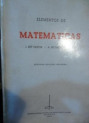 ELEMENTOS DE MATEMÁTICAS Segunda edición revisada (CON: J. REY PASTOR