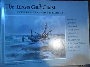 THE TEXAS GULF COAST Interpretations by Nine Artists