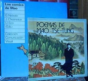 POEMAS DE MAO TSE-TUNG + LOS COMICS: MAO TSE-TUNG //