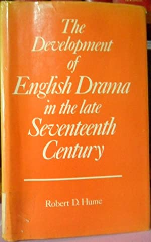 THE DEVELOPMENT OF ENGLISH DRAMA IN THE LATE SEVENTEENTH CENTURY