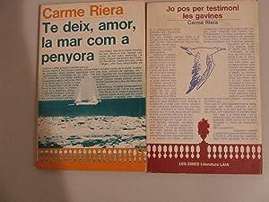 TE DEIX,AMOR, LA MAR COM A PENYORA+JO: CARME RIERA