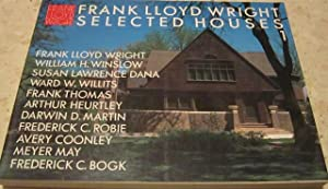 FRANK LLOYD WRIGHT. SELECTED H0USES 1.