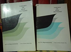 THE THEORY OF SHIP MOTIONS Volume One - Volume Two