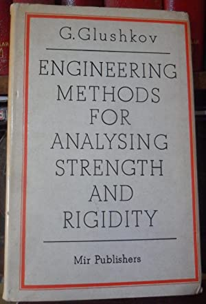 ENGINEERING METHODS FOR ANALYSING STRENGTH AND RIGIDITY