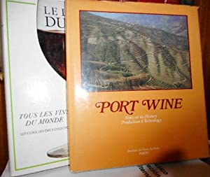 PORT WINE Notes on its History - Production & Technology + LE LIVRE DU VIN Tous les vins du monde...