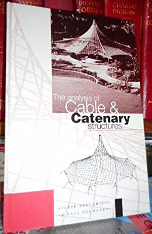 THE ANALYSIS OF CABLE & CATENARY STRUCTURES