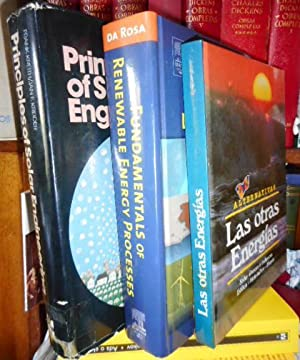 Alternativas LAS OTRAS ENERGÍAS + PRINCIPLES OF SOLAR ENGINEERING + FUNDAMENTALS OF RENEWABLE ENE...
