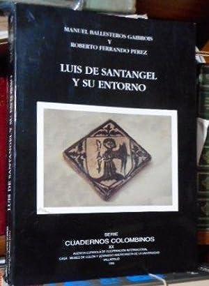 LUIS DE SANTÁNGEL Y SU ENTORNO: MANUEL BALLESTEROS GIBROIS