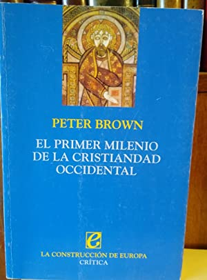 EL PRIMER MILENIO DE LA CRISTIANDAD OCCIDENTAL