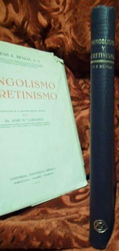 Mongolismo y cretinismo: BENDA, Clemens E.