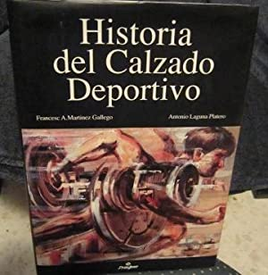 Historia del calzado deportivo: Martinez Gallego, F.A. y Laguna Platero, A,