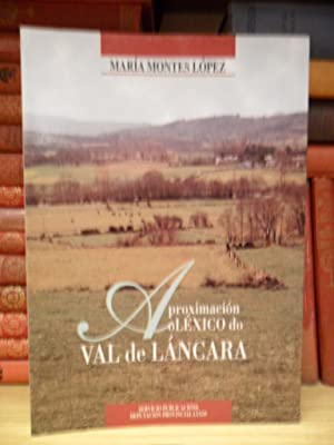 Aproximación o léxico do Val de Láncara: MONTES LÓPEZ, María