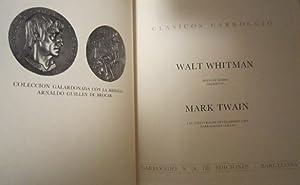 Hojas de hierba (selección). Aventuras de Huckleberry Finn. Narraciones cortas: Whitman, W. ...
