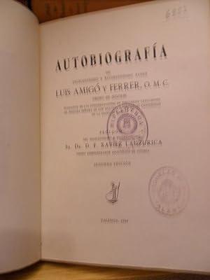 Autobiografía del Excelentísimo y Reverendísimo Padre Luis: Luis AMIGÓ Y
